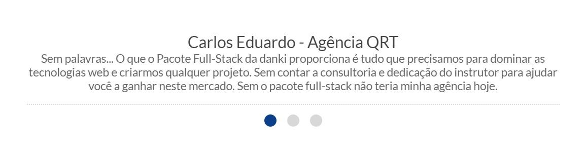Depoimentos Sobre o Pacote Full-Stack Danki Code