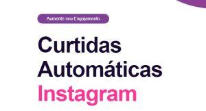 Curtidas Automáticas Instagram: Como Funciona? É Confiável? Descubra!
