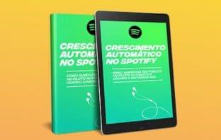 Curso Crescimento Automático No Spotify É Bom? Vale a Pena? Resenha!