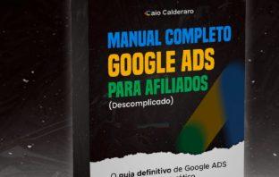 Manual Completo Google Ads Para Afiliados É Bom? Vale a Pena?